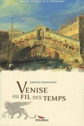 Venise au fil des temps - Couverture - Format classique