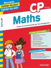 CAHIERS DU JOUR/ SOIR ; mathématiques ; CP - Couverture - Format classique