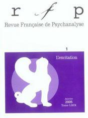 REVUE FRANCAISE DE PSYCHANALYSE N.69/1 ; l'excitation (édition 2005) - Intérieur - Format classique