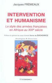 Intervention et humanisme ; le style des armees francaises en afrique au xix siecle - Intérieur - Format classique