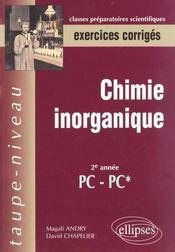 Chimie Inorganique 2e Annee Pc-Pc* Exercices Corriges - Intérieur - Format classique