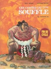 Les contes du 7e souffle t.4 ; Shitate Ya - Couverture - Format classique