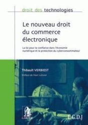 DROIT DES TECHNOLOGIES ; nouveau droit du commerce électronique ; droit français - Couverture - Format classique
