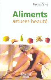 Aliments Astuces Beaute - Couverture - Format classique