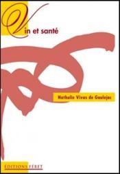 Vin et sante bases scientifiques du_french paradox - Couverture - Format classique