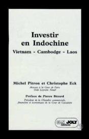 Investir en indochine - Couverture - Format classique