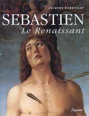 Sebastien Le Renaissant - Intérieur - Format classique