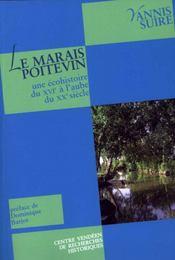 Le marais poitevin : une écohistoire du xvi à l'aube du xx siècle - Intérieur - Format classique