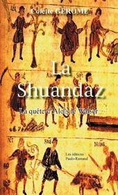 La Shuandaz ; la quête d'Aloïs le Walser - Couverture - Format classique