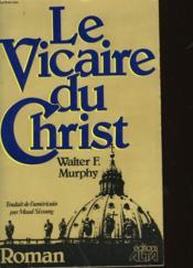 Le Vicaire Du Christ - Couverture - Format classique