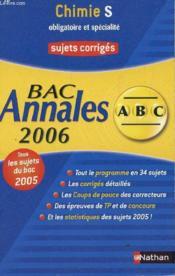 Abc Du Bac T.10 ; Annales ; Sujets Corriges ; Bac 2006 - Couverture - Format classique