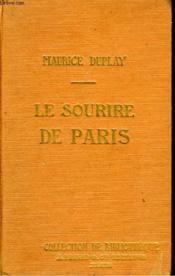 Le Sourire De Paris. Collection De Bibliotheque N° 11. - Couverture - Format classique