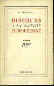 Discours A La Nation Europeenne. - Couverture - Format classique