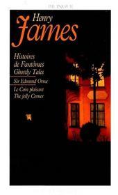 Histoires de fantômes ; ghostly tales ; Sir Edmond Orme ; le coin plaisant ; the jolly corner - Intérieur - Format classique
