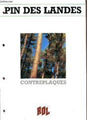 Pins De Landes / Contreplaques. - Couverture - Format classique