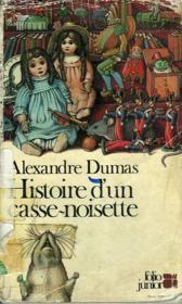 Histoire D'Un Casse-Noisette - Couverture - Format classique