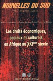 Nouvelles du Sud ; les droits économiques, sociaux et culturels en Afrique au XXIe siècle - Couverture - Format classique