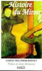 Histoire du miroir - Couverture - Format classique