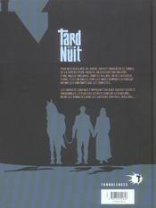 Tard dans la nuit t.2 ; ménage de printemps - 4ème de couverture - Format classique