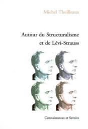 Autour Du Structuralisme Et De Levi-Strauss - Couverture - Format classique