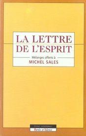 La lettre de l'esprit melanges offerts a michel sales - Intérieur - Format classique