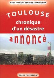 Toulouse chronique d'un desastre annonce - Intérieur - Format classique