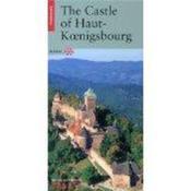 Le Chateau Du Haut-Koenigsbourg, Edition Anglaise - Couverture - Format classique