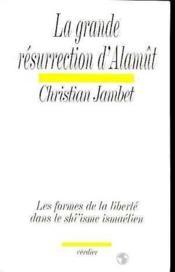 La Grande Resurrection D'Alamut - Couverture - Format classique