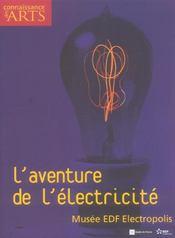 CONNAISSANCE DES ARTS N.272 ; l'aventure de l'électricité ; musée EDF Electropolis - Intérieur - Format classique