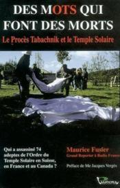 Des mots qui font des morts ; le proces tabachnik et le temple solaire - Couverture - Format classique