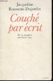 Couché par écrit ; de la situation psychanalytique - Couverture - Format classique