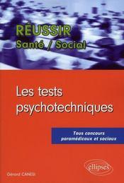 Réussir les tests psychotechniques ; tous concours paramédicaux et sociaux - Intérieur - Format classique