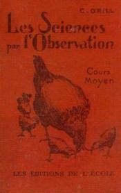 Les sciences par l'observation, cours moyen - Couverture - Format classique