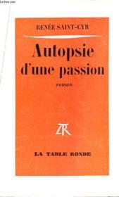 Autopsie D'Une Passion - Couverture - Format classique