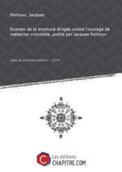 Examen de la brochure dirigée contre l'ouvrage de médecine criminelle, publié par Jacques Poilroux [édition 1834] - Couverture - Format classique