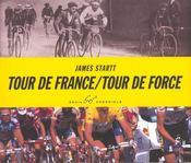 Tour de France ; tour de force - Intérieur - Format classique