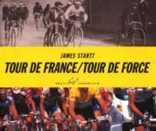 Tour de France ; tour de force - Couverture - Format classique