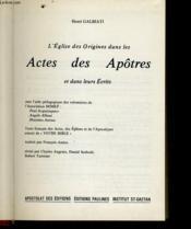 L'Eglise Des Origines Dans Les Actes Des Apotres Et Dans Leurs Ecrits - Couverture - Format classique