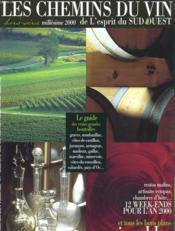 L'Esprit Du Sud Ouest Hors Serie - Les Chemins Du Vin - Couverture - Format classique