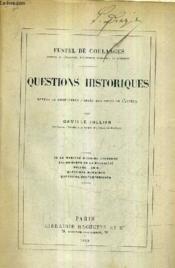 Questions Historiques Revues Et Completees D'Apres Les Notes De L'Auteur Par Camille Jullian. - Couverture - Format classique