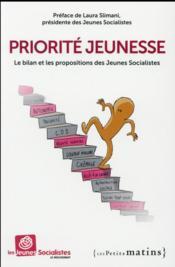 Priorité jeunesse ; le bilan et les propositions des Jeunes socialistes - Couverture - Format classique