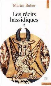 Les recits hassidiques tome 2 - vol02 - Intérieur - Format classique
