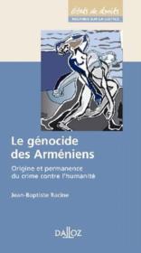 Le génocide des arméniens ; origine et permanence du crime contre l'humanité - Couverture - Format classique