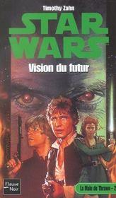 Star Wars t.35 ; la main de Thrawn t.2 ; vision du futur - Intérieur - Format classique