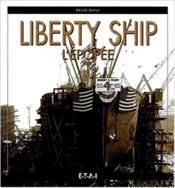 Liberty ship l'epopee - Couverture - Format classique