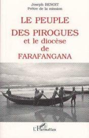 Peuple Des Pirogues Et Le Diocese De Farafangana - Couverture - Format classique