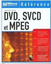 Dvd Svcd Et Mpeg - Intérieur - Format classique