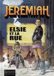 Jeremiah T.27 ; Elsie et la rue - Intérieur - Format classique