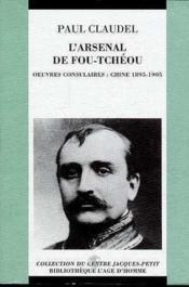 L'arsenal de Fou-Tchéou ; oeuvres consulaires : Chine 1895-1905 - Couverture - Format classique