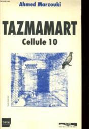Tazmamart cellule 10 - Couverture - Format classique